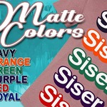 "Siser EasyWeed ""MATTE""! New colors now in stock at heatpresshawaii.com #hph #heatpresshawaii #siserna #matte #easyweed #heatpress #apparel"