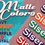 "Siser EasyWeed ""MATTE""! New colors now in stock at heatpresshawaii.com #hph #heatpresshawaii #siserna #matte #easyweed #heatpress #apparel"